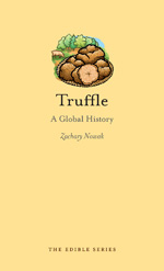 """Cover of Zachary Nowak's book """"Truffle: A Global History."""""""
